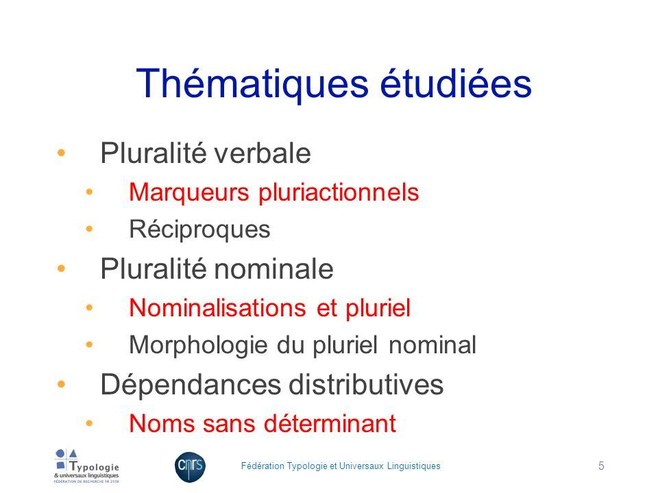Thématiques étudiées Pluralité verbale Pluralité nominale
