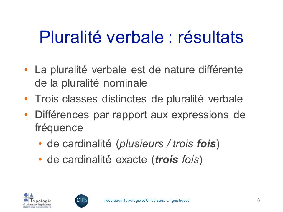 Pluralité verbale : résultats