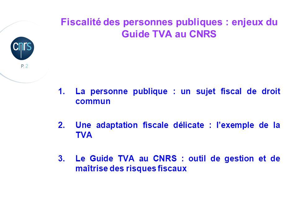 Fiscalité des personnes publiques : enjeux du Guide TVA au CNRS