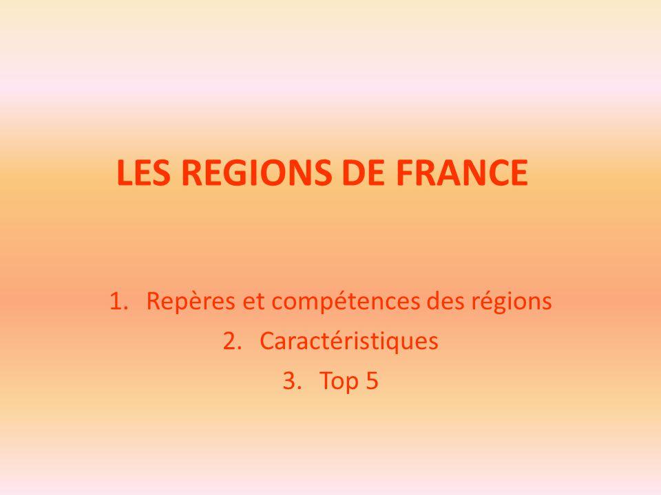 Repères et compétences des régions Caractéristiques Top 5