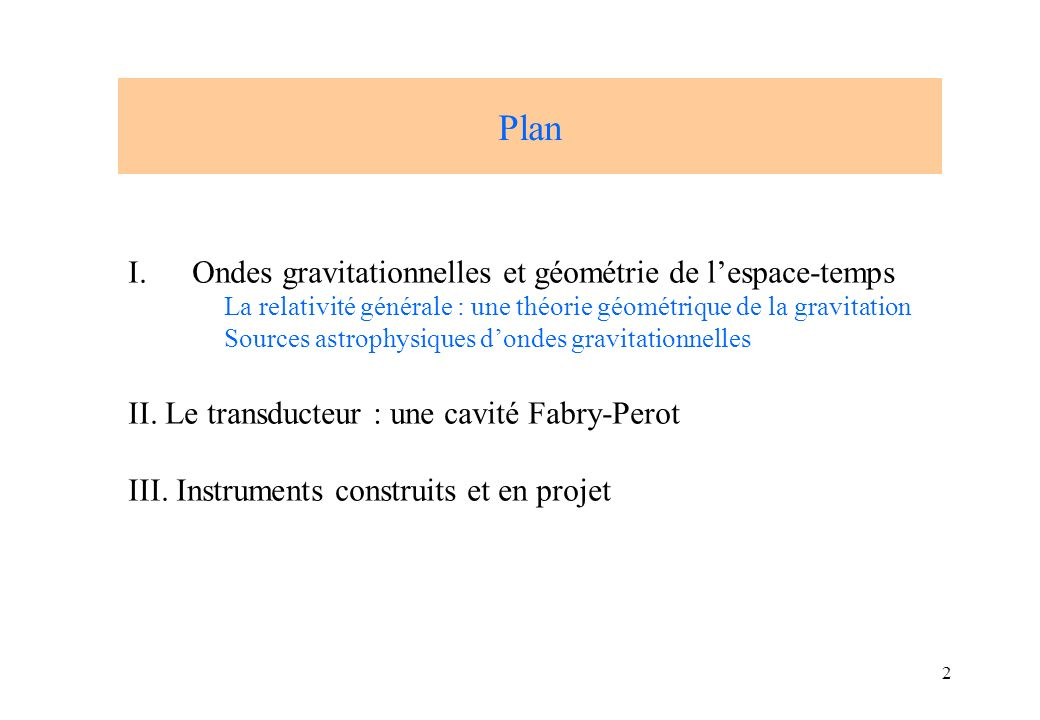 Plan Ondes gravitationnelles et géométrie de l'espace-temps