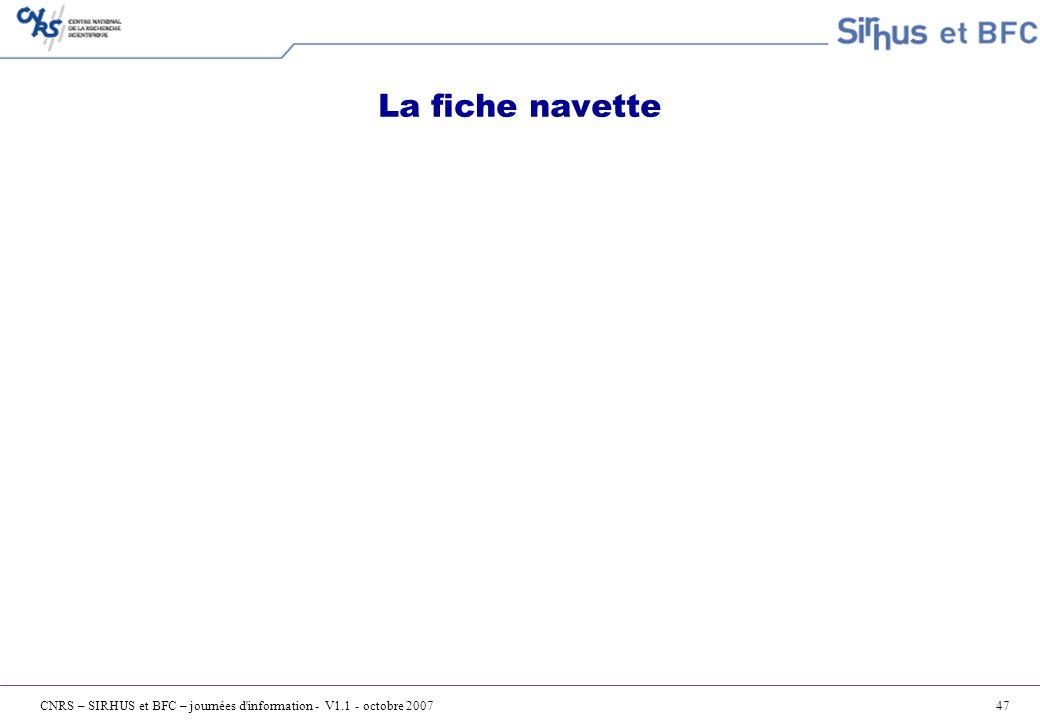 CNRS – SIRHUS et BFC – journées d information - V1.1 - octobre 2007