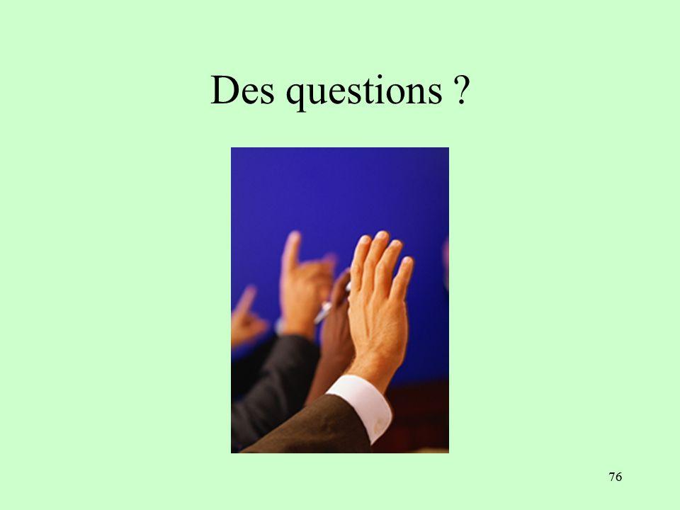 Des questions 76 76
