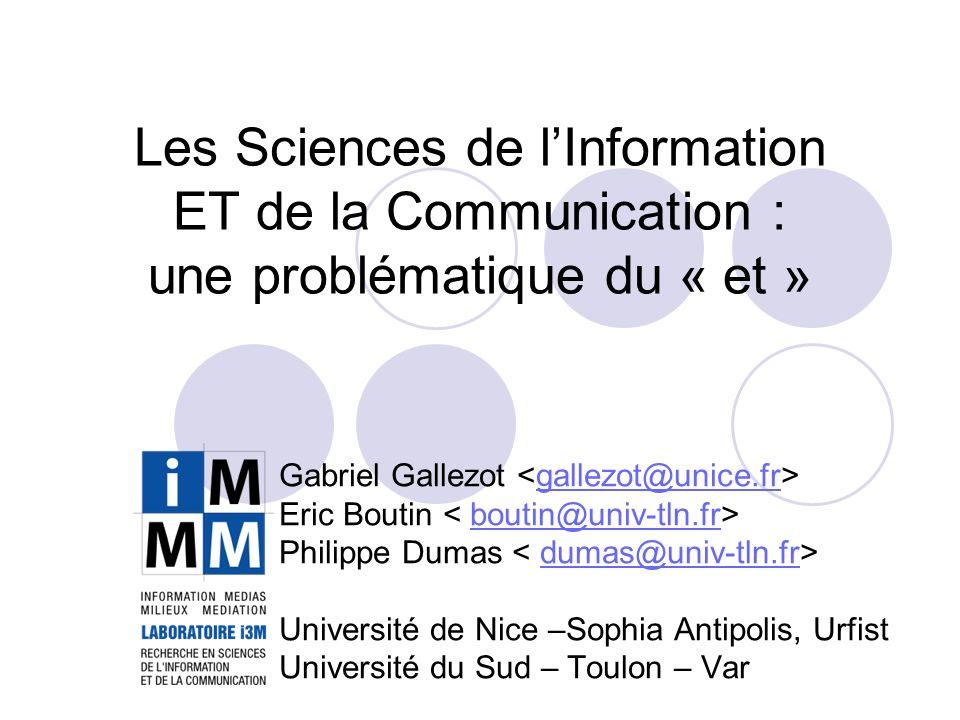 Les Sciences de l'Information ET de la Communication : une problématique du « et »