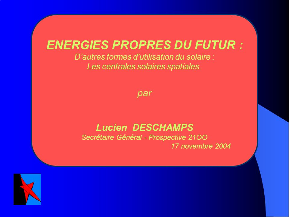 ENERGIES PROPRES DU FUTUR :