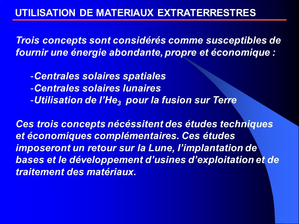UTILISATION DE MATERIAUX EXTRATERRESTRES