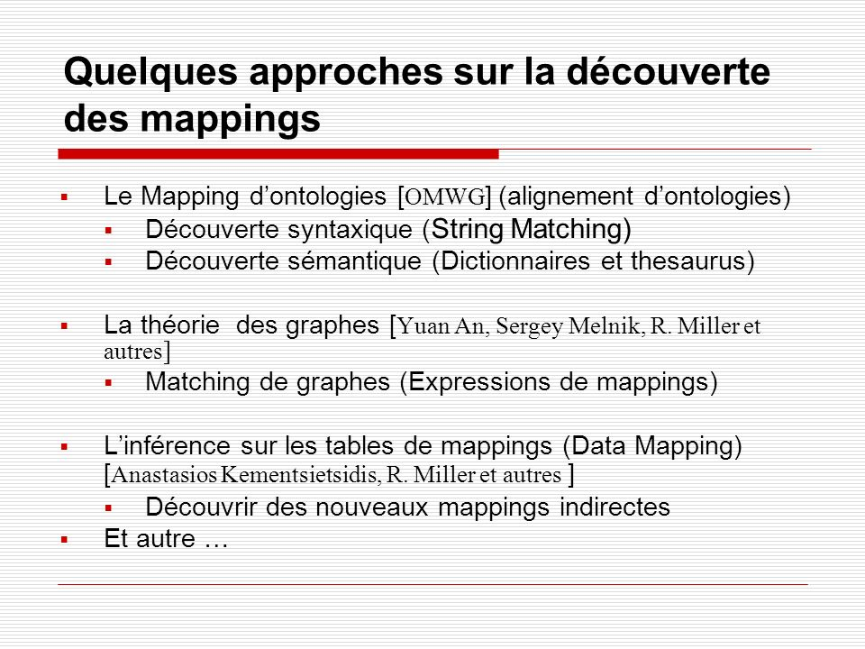 Quelques approches sur la découverte des mappings