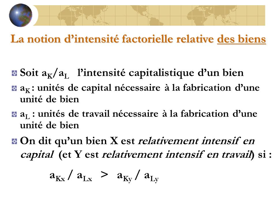 La notion d'intensité factorielle relative des biens