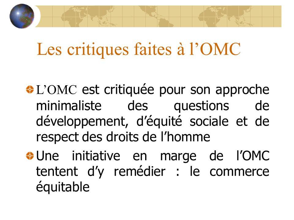 Les critiques faites à l'OMC