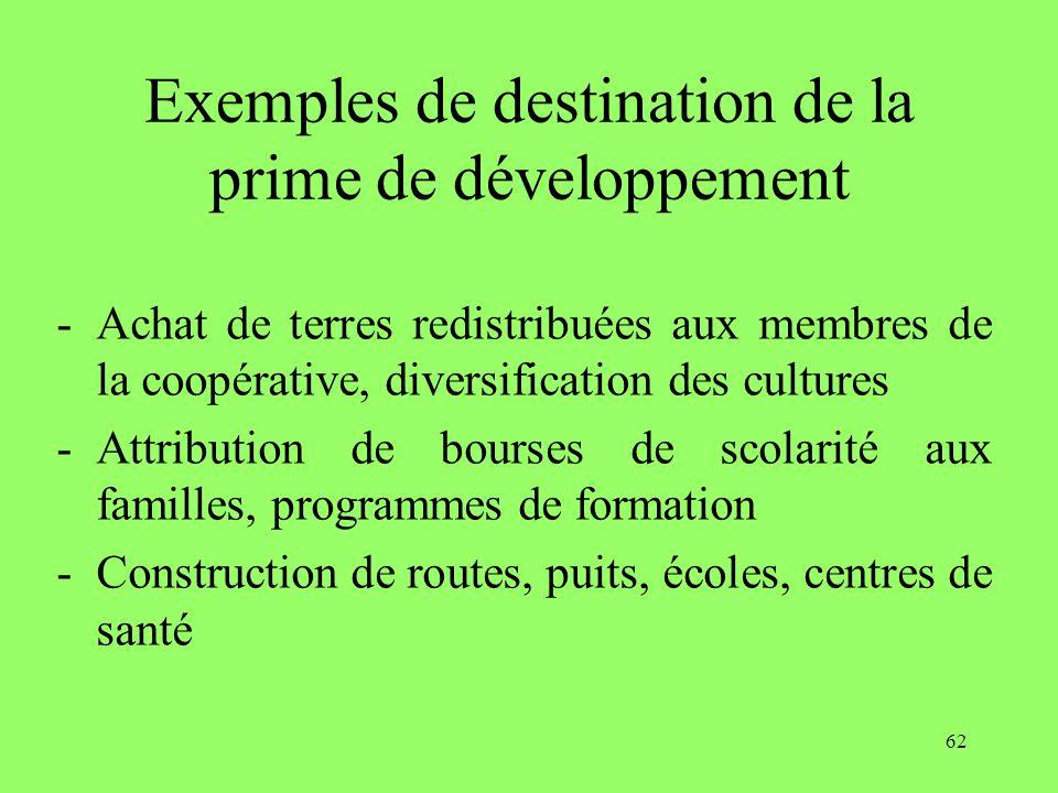 Exemples de destination de la prime de développement