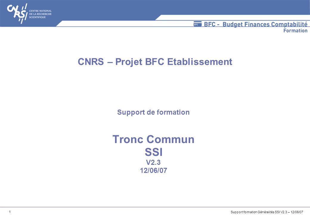 Support de formation Tronc Commun SSI V2.3 12/06/07