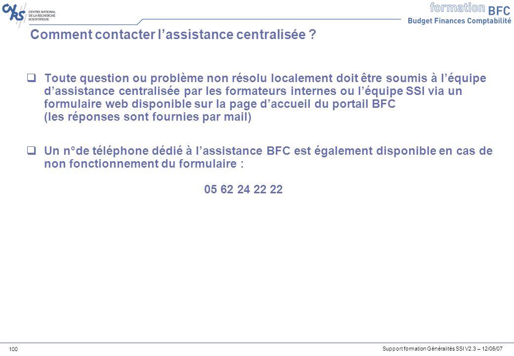 Comment contacter l'assistance centralisée