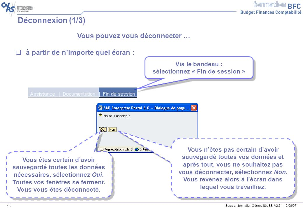 Vous pouvez vous déconnecter … sélectionnez « Fin de session »