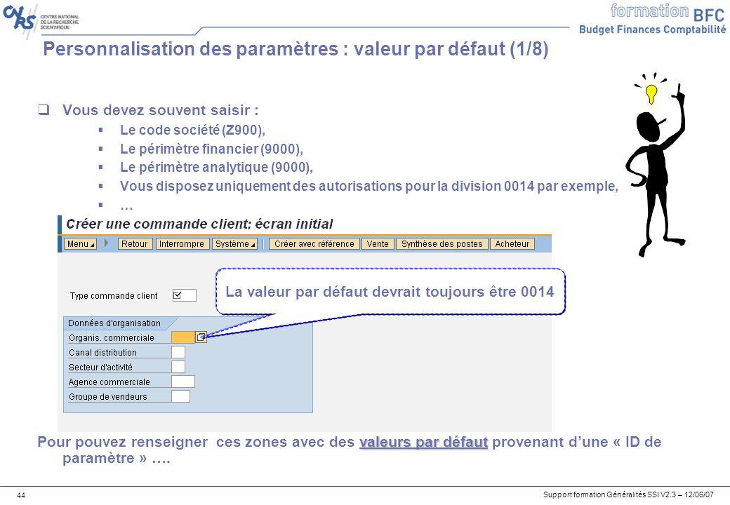Personnalisation des paramètres : valeur par défaut (1/8)