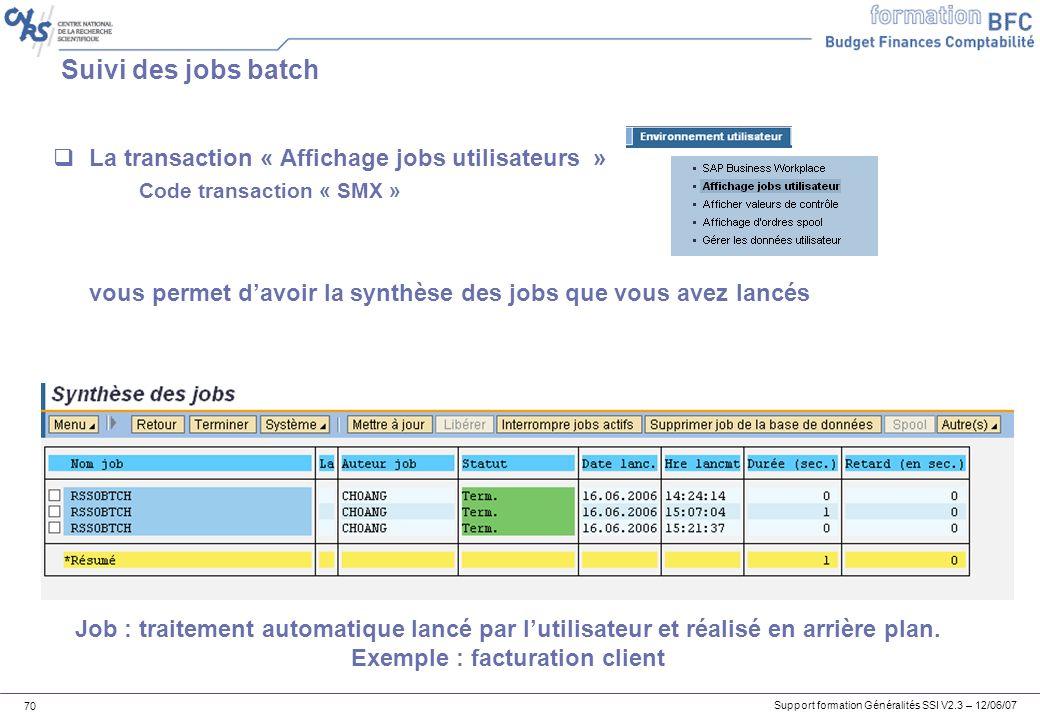 Suivi des jobs batch La transaction « Affichage jobs utilisateurs »