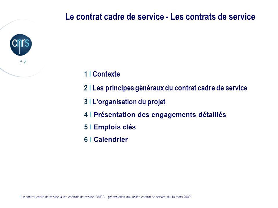 Le contrat cadre de service - Les contrats de service