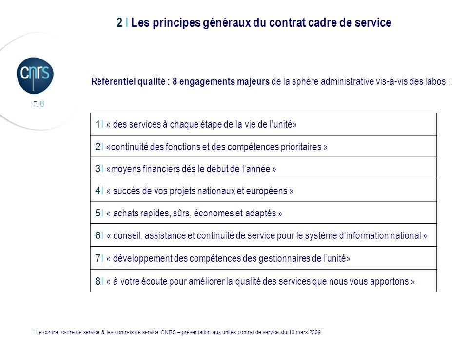 2 I Les principes généraux du contrat cadre de service