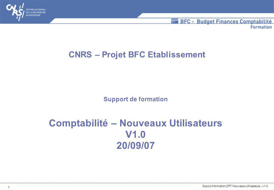 CNRS – Projet BFC Etablissement Comptabilité – Nouveaux Utilisateurs