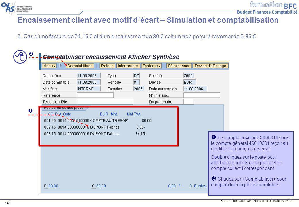 Encaissement client avec motif d'écart – Simulation et comptabilisation