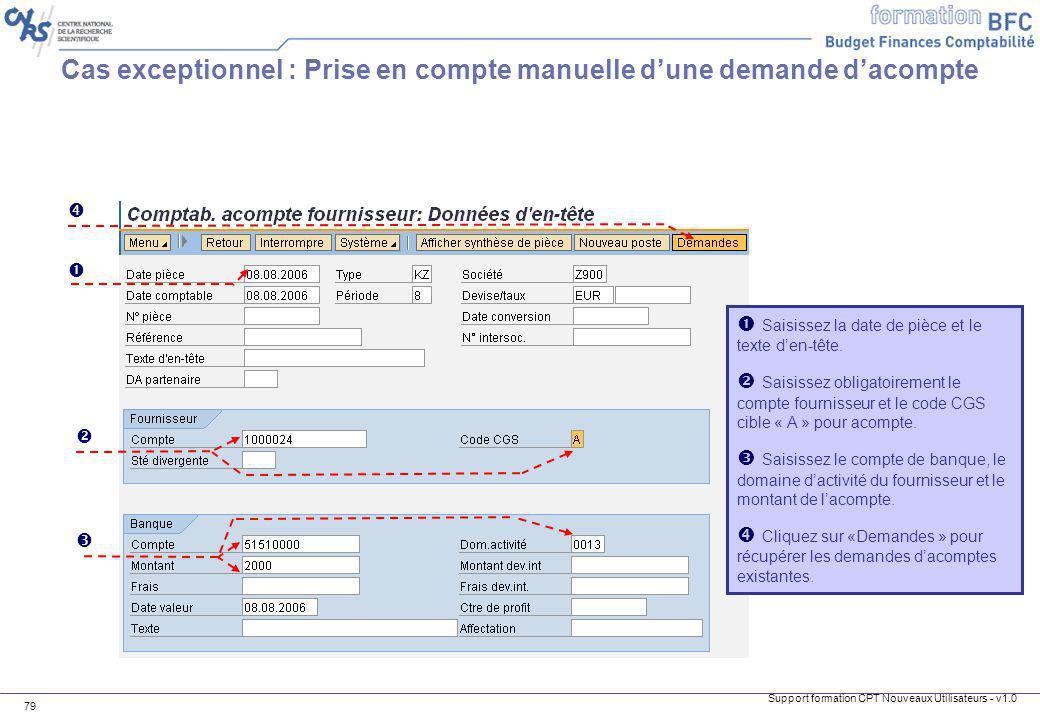 Cas exceptionnel : Prise en compte manuelle d'une demande d'acompte