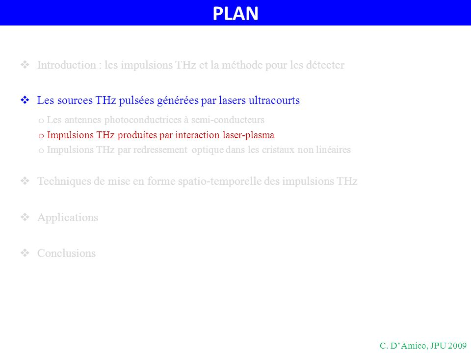 PLAN Introduction : les impulsions THz et la méthode pour les détecter