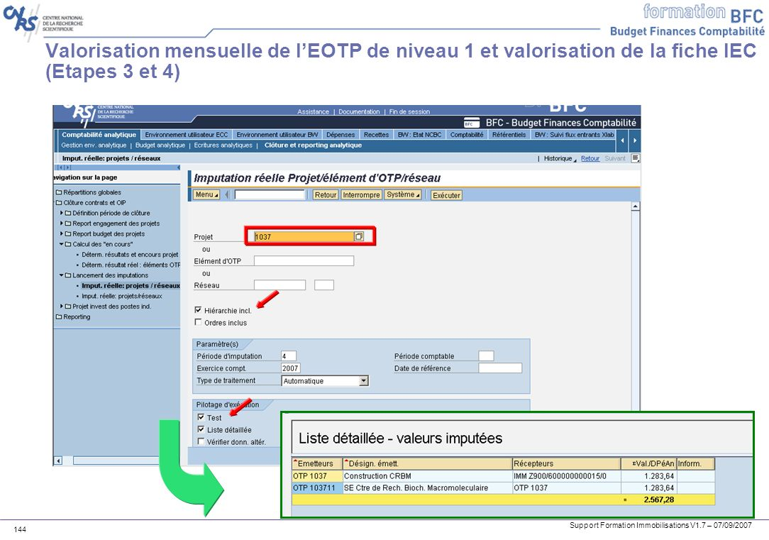 Valorisation mensuelle de l'EOTP de niveau 1 et valorisation de la fiche IEC (Etapes 3 et 4)