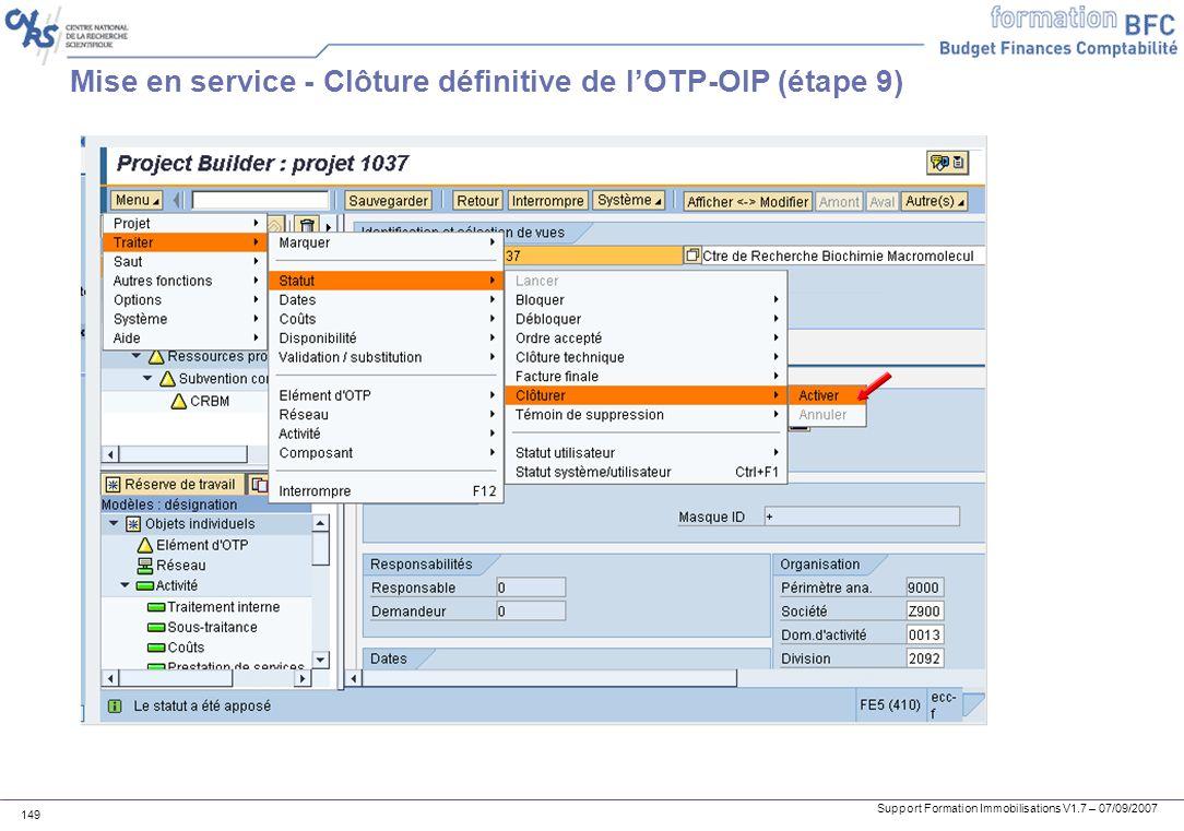 Mise en service - Clôture définitive de l'OTP-OIP (étape 9)
