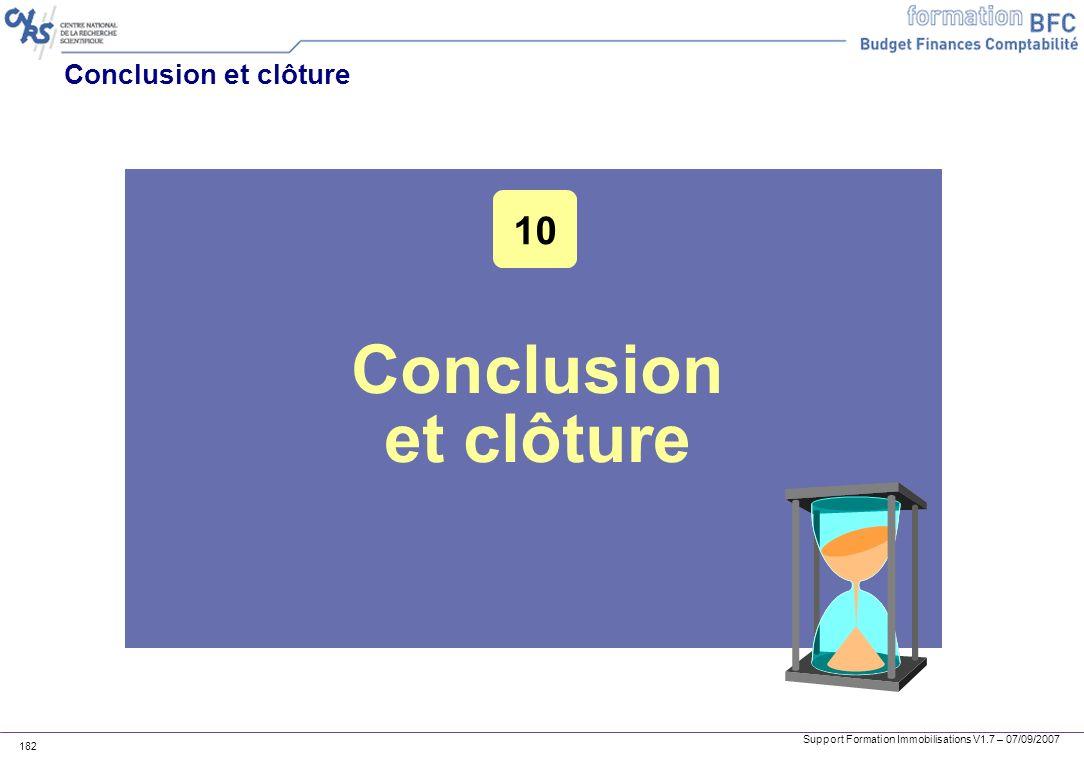 Conclusion et clôture 10 Conclusion et clôture