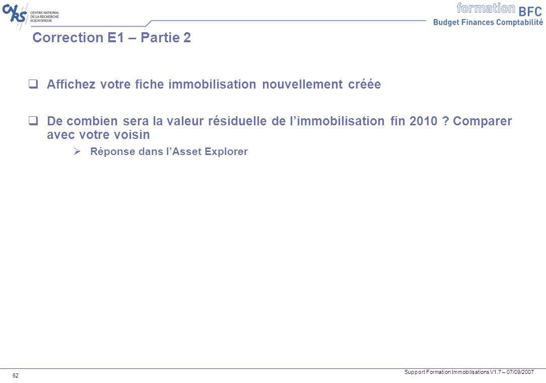 Correction E1 – Partie 2 Affichez votre fiche immobilisation nouvellement créée.