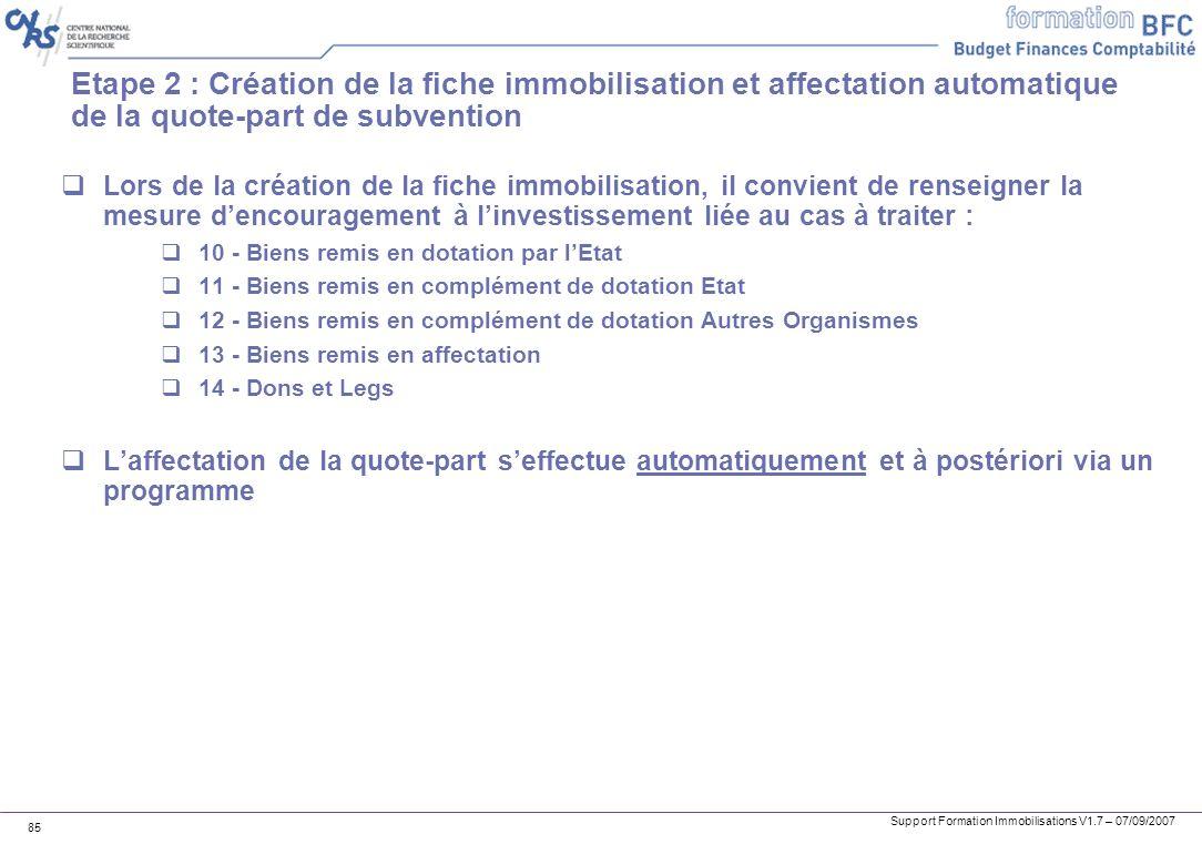 Etape 2 : Création de la fiche immobilisation et affectation automatique de la quote-part de subvention