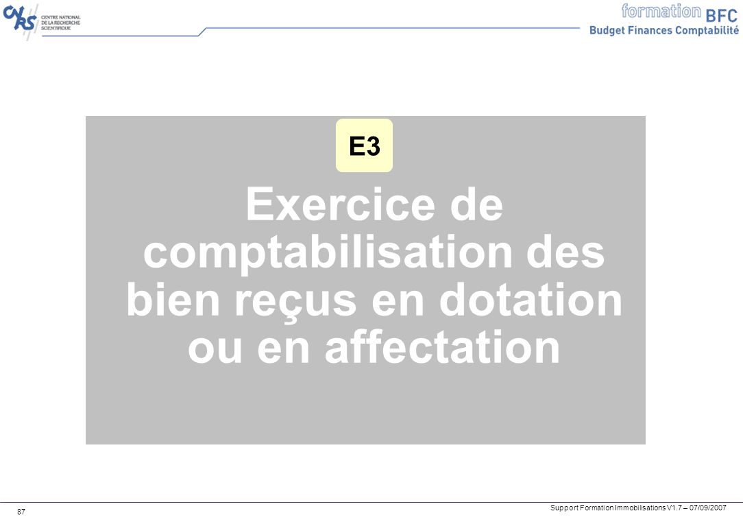 E3 Exercice de comptabilisation des bien reçus en dotation ou en affectation
