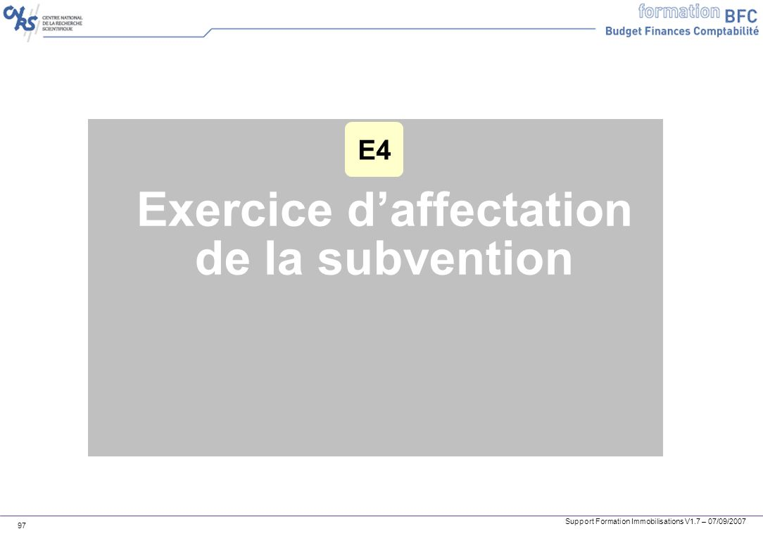 Exercice d'affectation de la subvention
