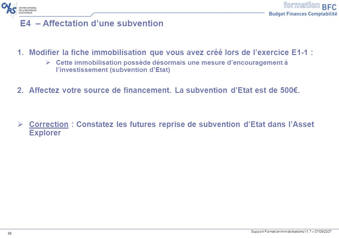 E4 – Affectation d'une subvention