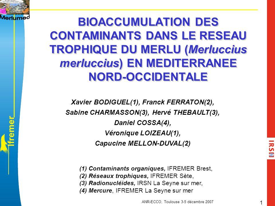 BIOACCUMULATION DES CONTAMINANTS DANS LE RESEAU TROPHIQUE DU MERLU (Merluccius merluccius) EN MEDITERRANEE NORD-OCCIDENTALE