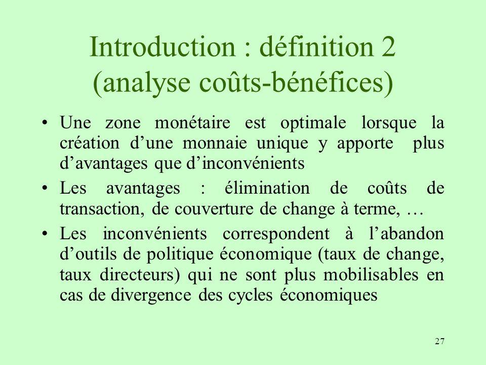 Introduction : définition 2 (analyse coûts-bénéfices)