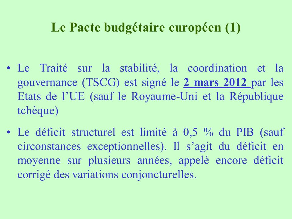 Le Pacte budgétaire européen (1)