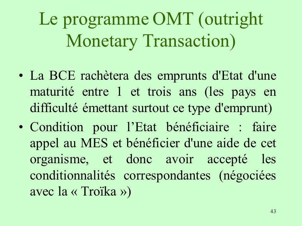 Le programme OMT (outright Monetary Transaction)