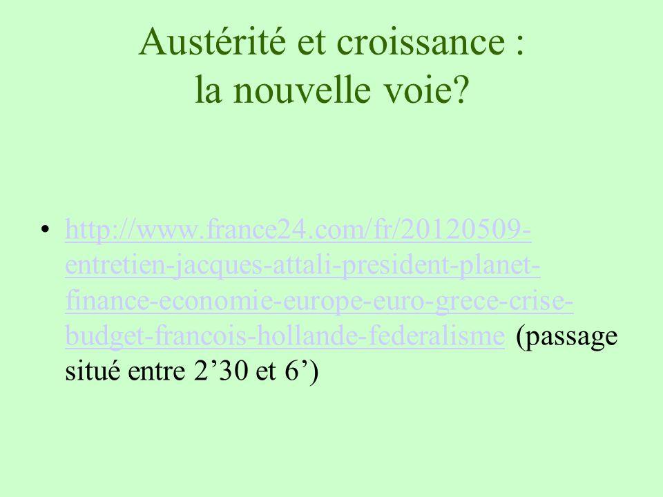 Austérité et croissance : la nouvelle voie