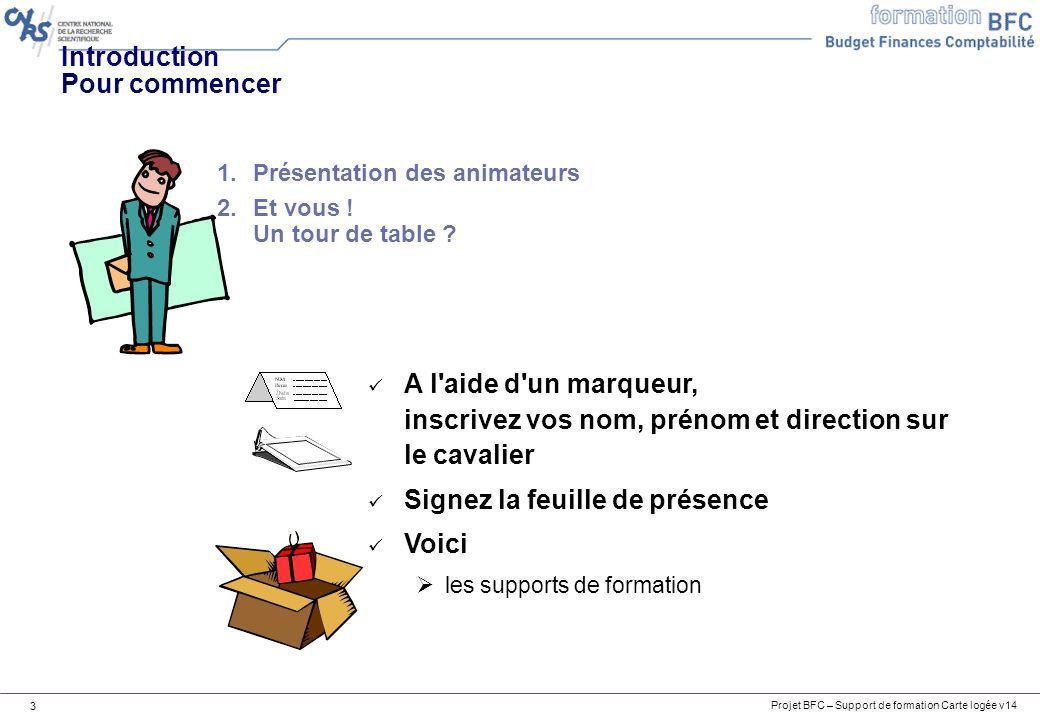 Introduction Pour commencer