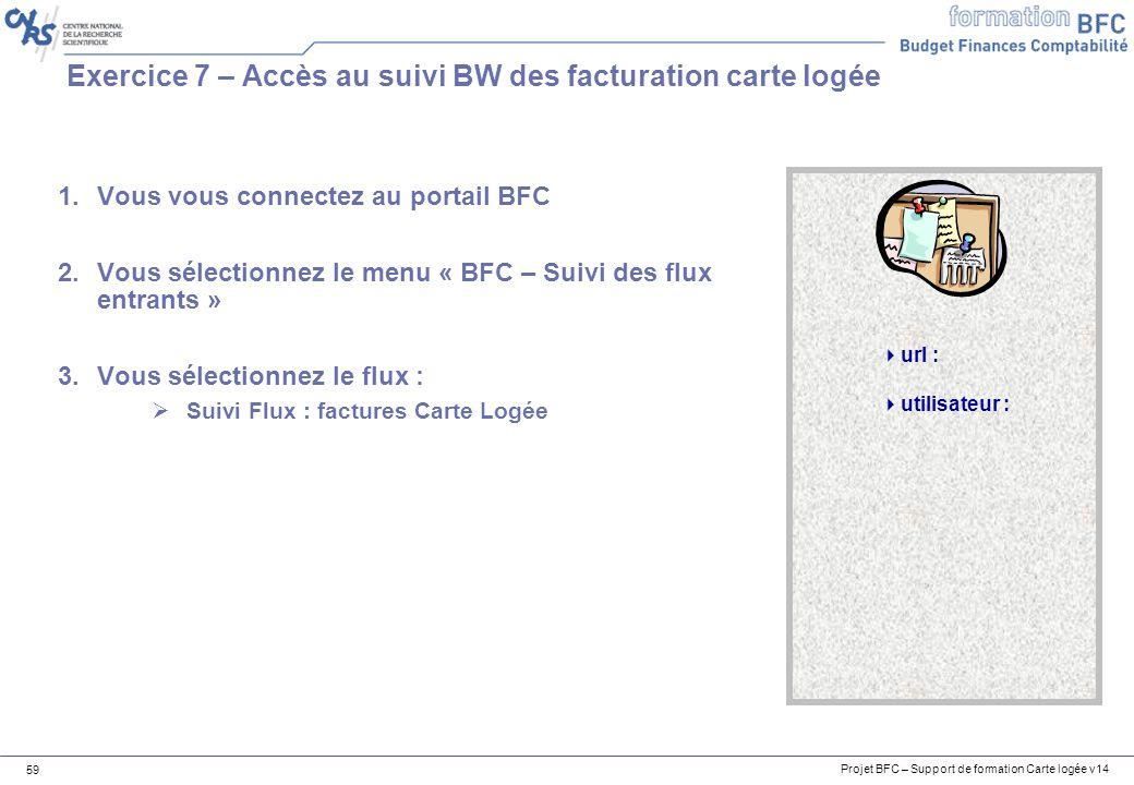 Exercice 7 – Accès au suivi BW des facturation carte logée