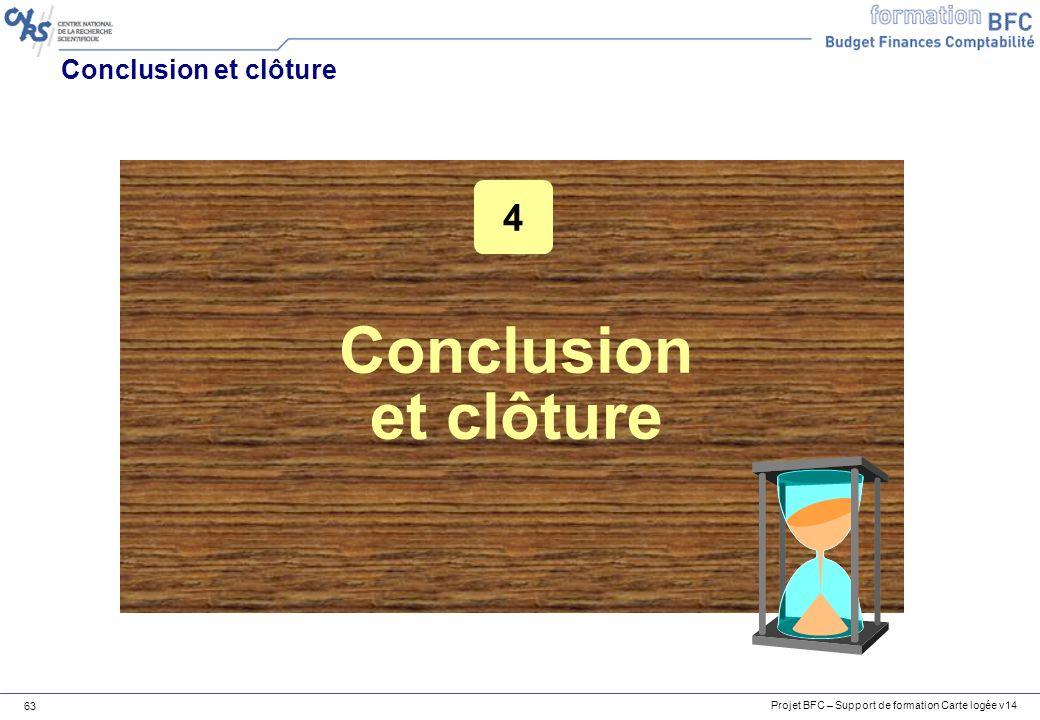 Conclusion et clôture 4 Conclusion et clôture