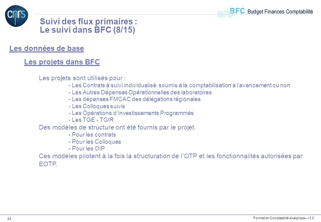 Suivi des flux primaires : Le suivi dans BFC (8/15)