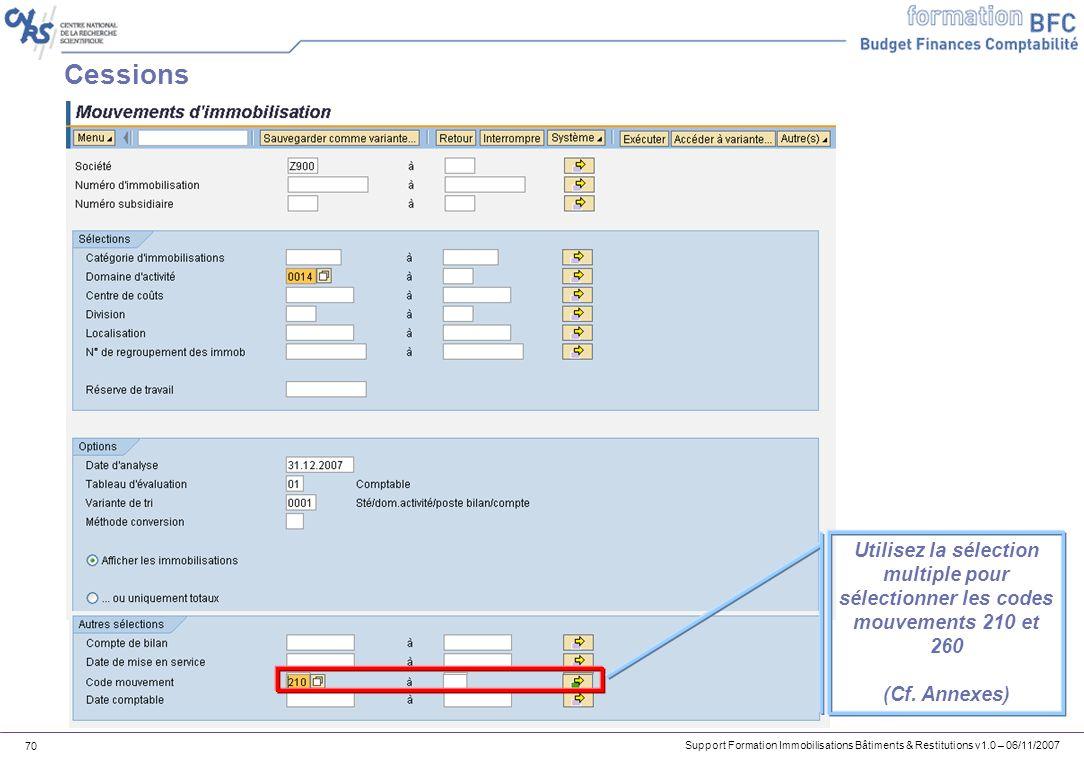 Cessions Utilisez la sélection multiple pour sélectionner les codes mouvements 210 et 260.