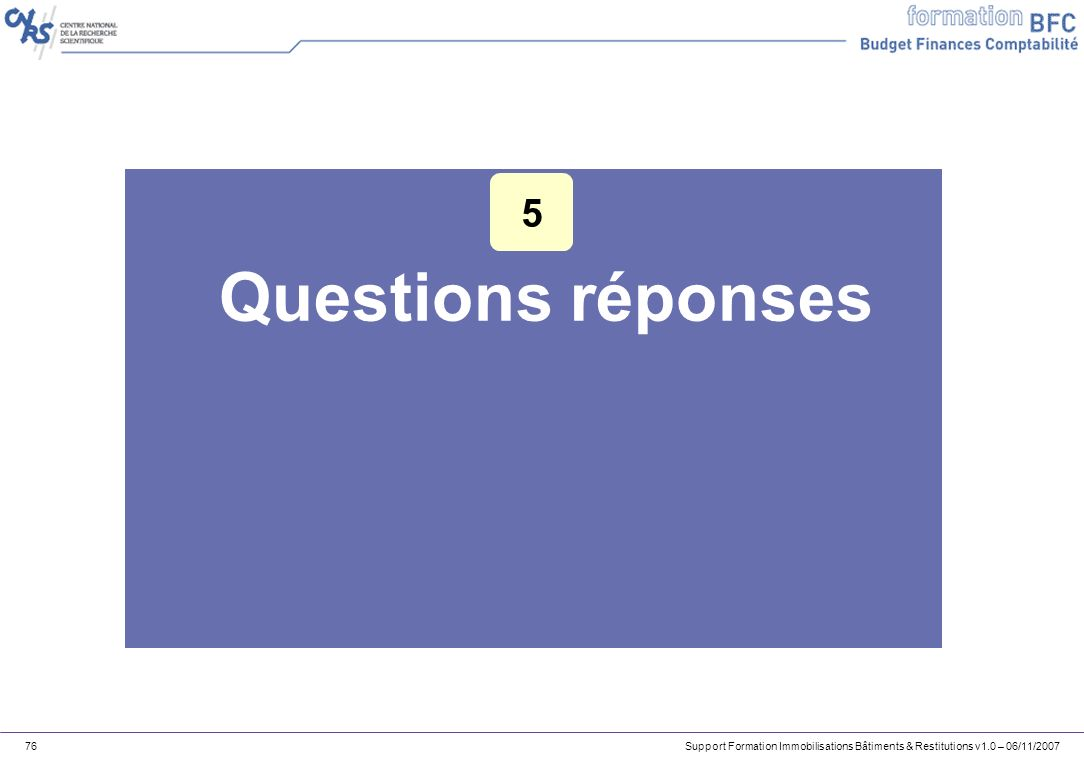 5 Questions réponses