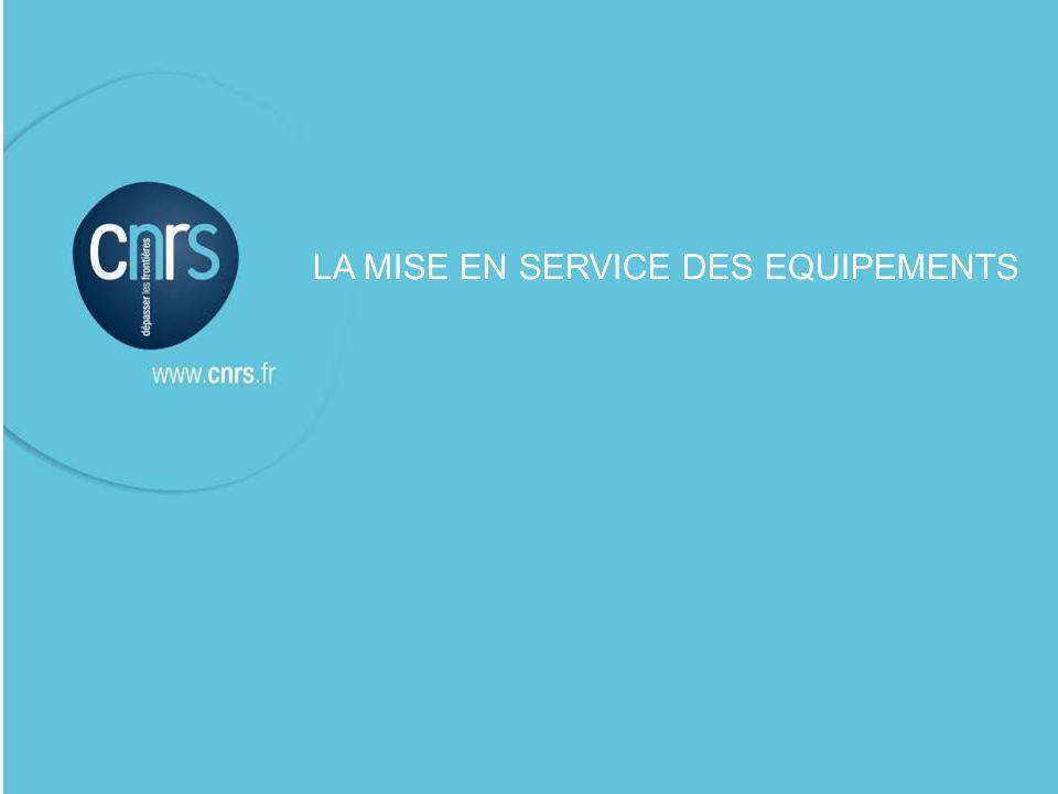 LA MISE EN SERVICE DES EQUIPEMENTS