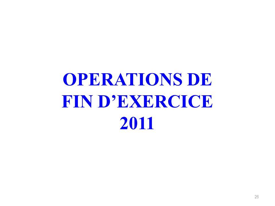OPERATIONS DE FIN D'EXERCICE 2011