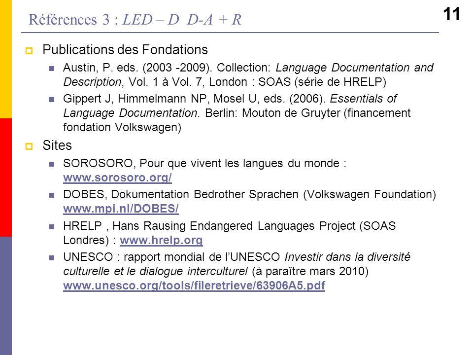 Références 3 : LED – D D-A + R