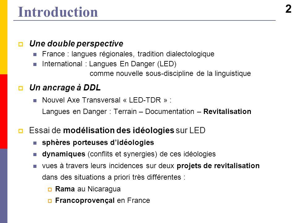 Introduction 2 Une double perspective Un ancrage à DDL
