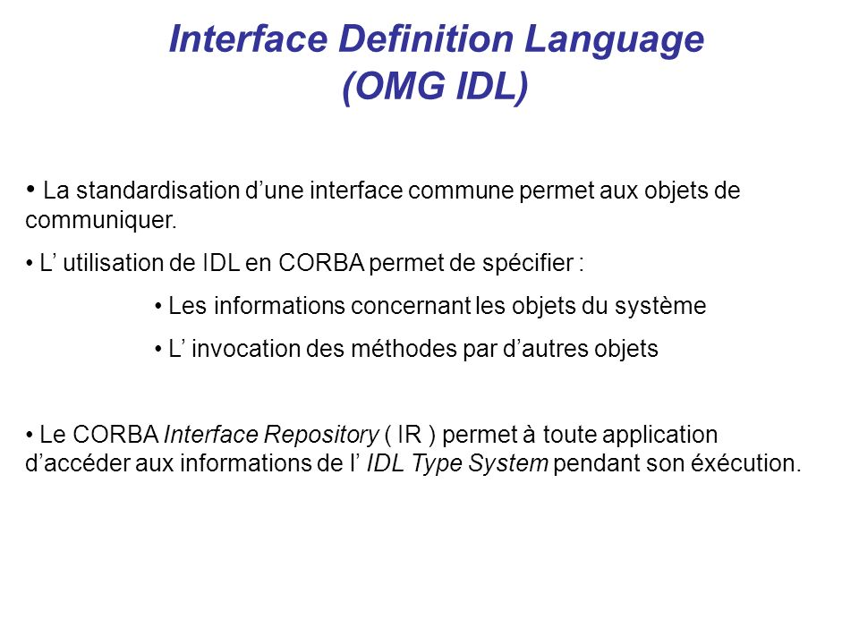 Interface Definition Language (OMG IDL)