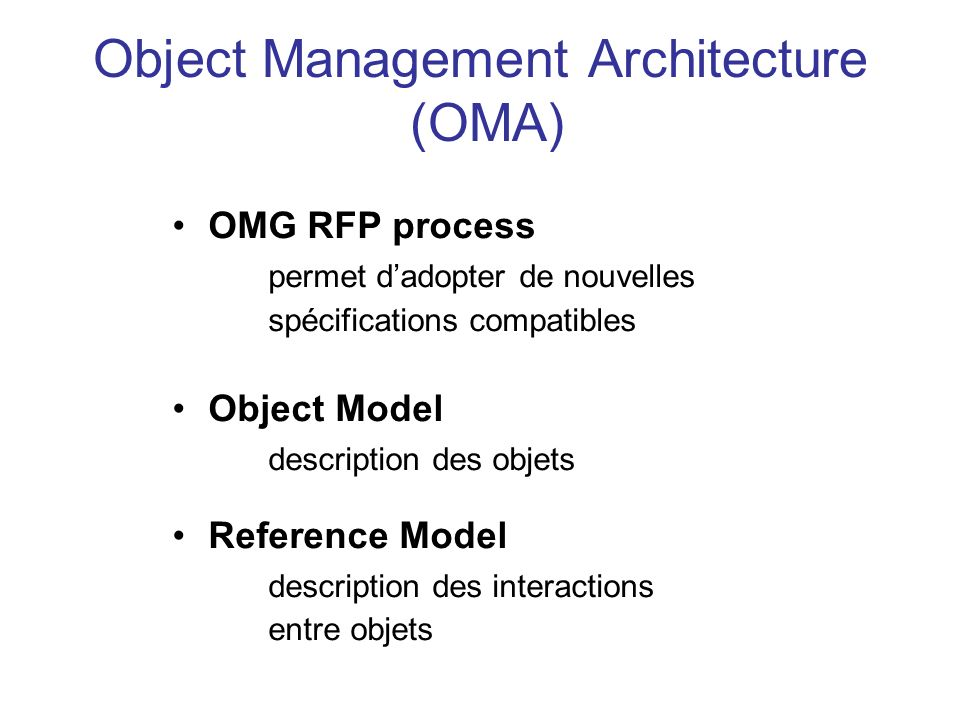 Object Management Architecture (OMA)